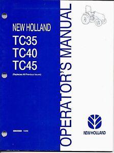 new holland tc35 tc40 tc45 tractor operator manual 86620668 ebay rh ebay com TC35 New Holland Parts 2017 New Holland TC35