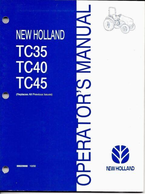 holland tc35 tc40 tc45 tractor operator manual 86620668 ebay rh ebay com New Holland Buckets New Holland TC45 Seat