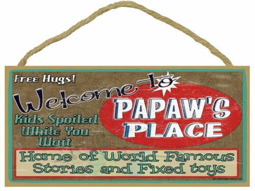 """Welcome to Papaw/'s Place Home of the World Famous Stories Grandfather Sign 5x10/"""""""