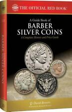 A Guide Book of Barber Silver Coins, 1st Edition by Q. David Bowers (2015, Paperback)