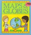 Maps & Globes by Jack Knowlton (Paperback, 1991)