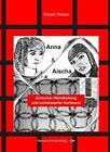 Anna und Aischa von Erhard Wetzel (2014, Taschenbuch)