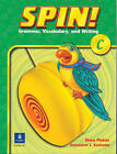 Spin!: Grammar, Vocabulary, and Writing: Level C: Student Book by Pearson (Paperback, 2003)