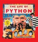The Life of Python by George Perry (Hardback, 2014)