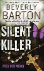 Silent Killer by Beverly Barton (Paperback, 2009)
