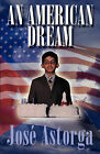 An American Dream by Jos Astorga (Paperback / softback, 2008)