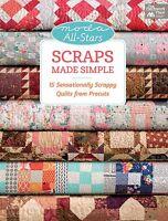 Moda All-stars:scraps Made Simple-moda All-stars-15 Sensationally Scrappy Quilts
