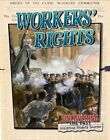 Workers' Rights by Lynn Peppas (Paperback / softback, 2016)