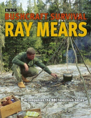 1 of 1 - Bushcraft Survival, Mears, Ray 0340834803