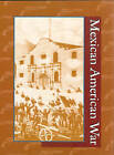 Mexican-American War by Gale Group, Kelly King Howes (Hardback, 2003)