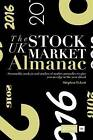 UK Stock Market Almanac: Seasonality Analysis and Studies of Market Anomalies to Give You an Edge in the Year Ahead: 2016 by Stephen Eckett (Hardback, 2015)
