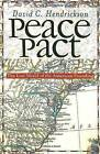 Peace Pact: The Lost World of the American Founding by David C. Hendrickson (Paperback, 2003)