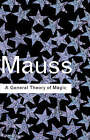A General Theory of Magic by Marcel Mauss (Hardback, 2001)