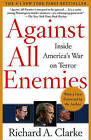 Against All Enemies by Richard Clarke (Paperback, 2004)