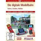 Fahren,Schalten,Melden von Die Digitale Modellbahn (2010)