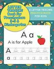 Letter Tracing Books and Workbook for Kids Ages 3-5 2018paperbackb