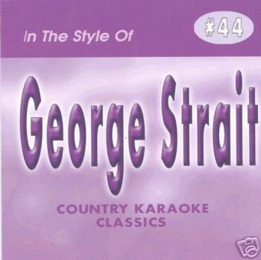 GEORGE STRAIT Country Karaoke CD CDG 17 Sg THE CHAIR All My Exs I CROSS MY HEART