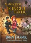 Maddy West & the Tongue Taker by Brian Falkner (Hardback, 2015)