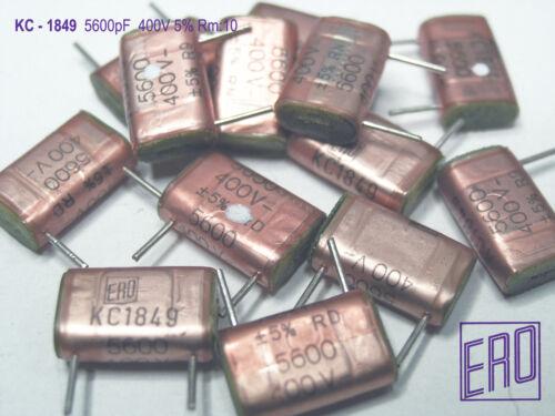 KC1849 5600pF ERO 400V Polycarbonate Audio Grade Capacitors  x 25 PIECES