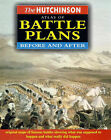 The Hutchinson Atlas of Battle Plans: Before and After by etc., Duncan Anderson (Hardback, 1998)