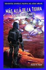 Mas Alla de la Tierra: Vivir en Otro Planeta = After Earth (Historietas Juvenile