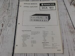 SANYO-DCA-611-STEREO-AMPLIFIER-ORIGINAL-SERVICE-MANUAL-w-wiring-diagram