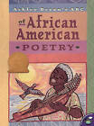 Ashley Bryan's ABC of African American Poetry by Ashley Bryan (Paperback, 2001)