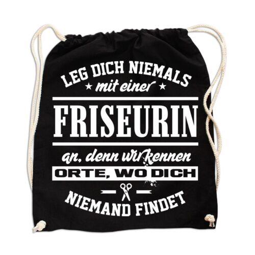 Tasche Beutel Leg dich nie mit der FRISEURIN an Frisör Salon Geschenkidee lustig