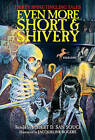 Even More Short & Shivery  : Thirty Spine-Tingling Tales by Turtleback Books (Hardback, 2003)