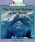 The Top & Bottom of the World by Allan Fowler (Paperback / softback, 1997)