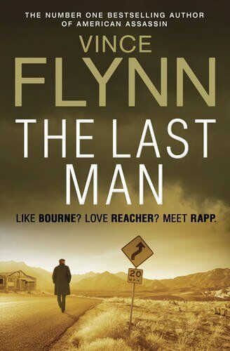 1 of 1 - The Last Man (The Mitch Rapp Series) by Flynn, Vince 085720873X The Cheap Fast