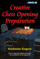Creative Chess Opening Preparation. By Eingorn NEW BOOK