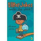 EllRay Jakes: Walks the Plank! 3 by Sally Warner (2013, Paperback)