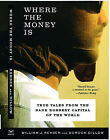 Where the Money is: True Tales from the Bank Robbery Capital of the World by Gordon Dillow, William J. Rehder (Paperback, 2004)