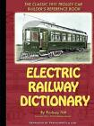 Electric Railway Dictionary by Rodney Hitt 9781435712218 Paperback 2008