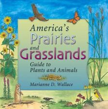 America's Prairies & Grasslands: Guide to Plants and Animals-ExLibrary