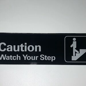 Caution-Watch-Your-Step-Sign-Black-and-White-9-034-x-3-034-Safety-Caution-Sign