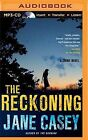 The Reckoning by Jane Casey (CD-Audio, 2015)