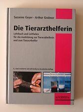 Die Tierarzthelferin von Arthur Grabner und Susanne Geyer