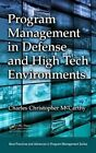 Program Management in Defense and High Tech Environments by Charles Christopher McCarthy (Hardback, 2015)
