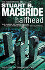 Halfhead by Stuart MacBride (Paperback, 2009)