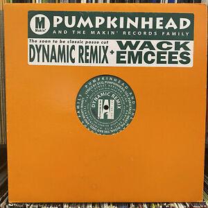 "PUMPKINHEAD - DYNAMIC (REMIX) b/w WACK EMCEES (12"")  1998!!  RARE!!  JEAN GRAE!!"