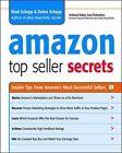 Amazon Top Seller Secrets: Inside Tips from Amazon's Most Successful Sellers by Debra Schepp, Brad Schepp (Paperback, 2009)