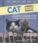 Cat Owner's Survival Manual by Claire Horton-Bussey, David Godfrey (Spiral bound, 2002)