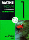 Maths Now!: Get the Point!: Bk.1: Green Orbit by Tony Bell, Mary Ellen Bell (Paperback, 1997)