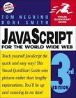 Visual QuickStart Guides: JavaScript for the World Wide Web by Dori Smith and Tom Negrino (1999, Paperback)