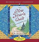 The New Year's Quilt by Jennifer Chiaverini (CD-Audio, 2007)