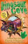 Dinosaur Cove: Escape from the Fierce Predator and Other Jurassic Adventures by Rex Stone (Paperback, 2014)