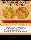 Primary Sources, Historical Collections: Journal of the Philippine Commission, with a Foreword by T. S. Wentworth by Philippine Commission (Paperback / softback, 2011)