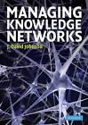 Managing Knowledge Networks by J. David Johnson (Paperback, 2009)